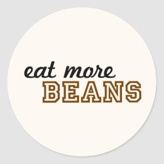 [Image: eat_more_beans_sticker_round-rb596ee159e...vr_324.jpg]