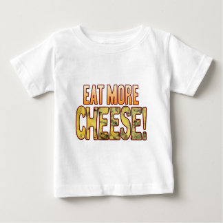 Eat More Blue Cheese Baby T-Shirt