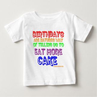 Eat More Cake! Baby T-Shirt