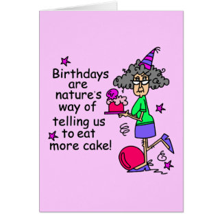 Eat More Cake Birthday Humor Card