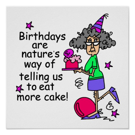 Eat More Cake Birthday Humor Poster
