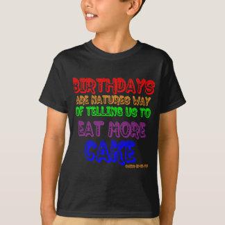 Eat More Cake! T-Shirt