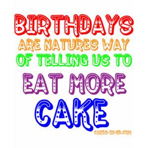 Eat More Cake! shirt