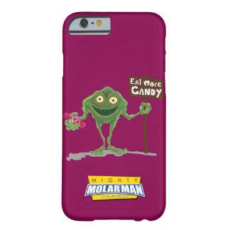 """Eat More Candy"" Bacteria Boy® iPhone 6 Case"