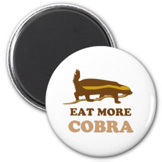 Eat more cobra - Honey Badger 2 Inch Round Magnet