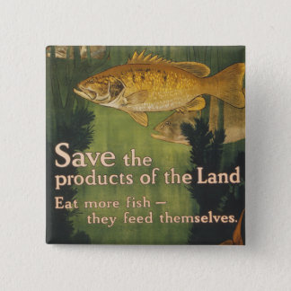 Eat More Fish - Vintage WW1 Poster Pinback Button