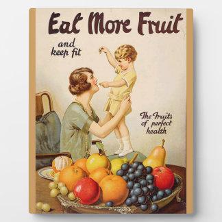 EAT MORE FRUIT plaque