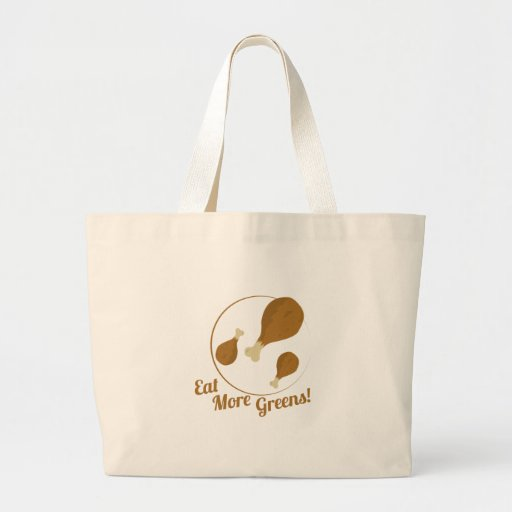 Eat More Greens! Canvas Bags