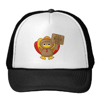 Eat More Pie Cute Turkey Thanksgiving Trucker Hat