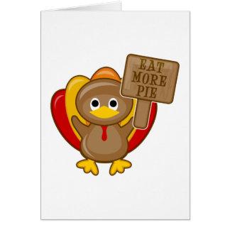 Eat More Pie Turkey Greeting Card