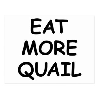 Eat More Quail Postcard