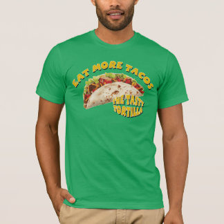 Eat More Tacos - Green T-Shirt