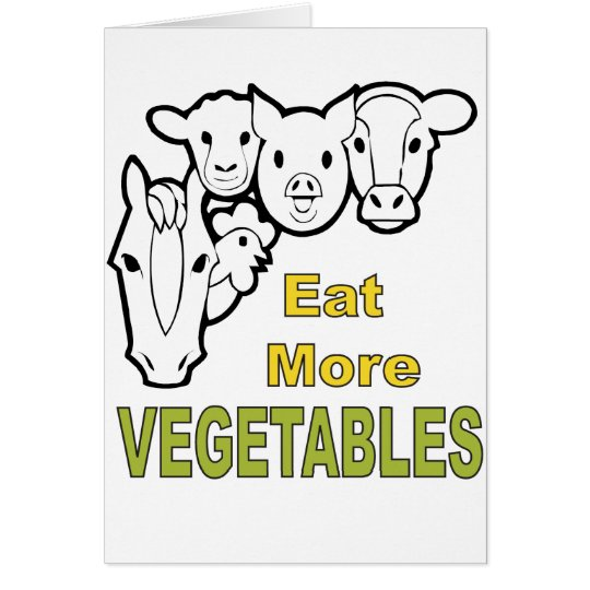 Eat More Vegetables! - Animals Agree! Card