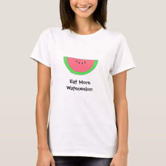 Eat More Watermelon T Shirts