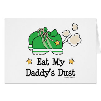 Eat My Daddy's Dust Kids Stationery Card