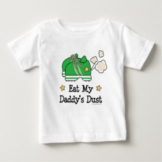 Eat My Daddy's Dust Runner Baby Tee Shirt