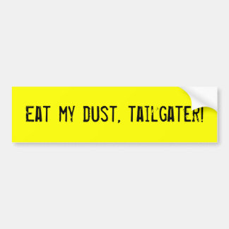eat-my-dust-01 bumper sticker