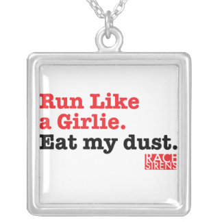 Eat my dust necklace