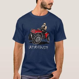eat my dust! old man 4 wheeling shirt, quad design T-Shirt