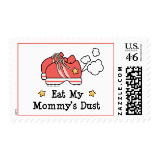 Eat My Mommy s Dust Postage Stamps