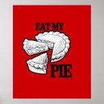 EAT MY PIE POSTER
