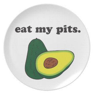 eat my pits. (avocado) dinner plate