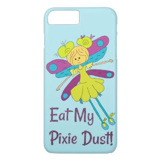 Eat My Pixie Dust Fairy Funny iPhone 8 Plus/7 Plus Case