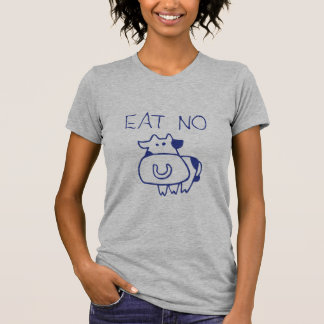 Eat no cow - blueb t shirts