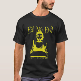 Eat No Evil T-Shirt