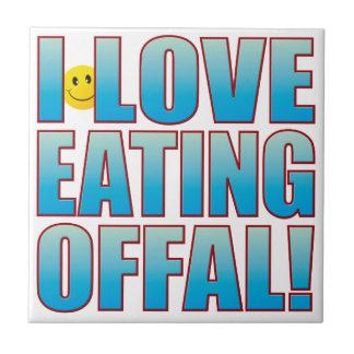 Eat Offal Life B Ceramic Tile
