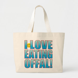 Eat Offal Life B Large Tote Bag