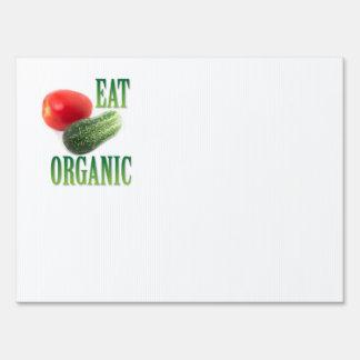 Eat organic yard sign