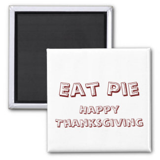 Eat Pie Magnet