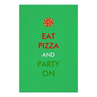 Eat Pizza and Party On Funny Poster