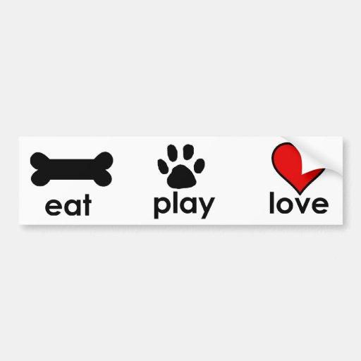 Eat.Play.Love. Bumper Sticker