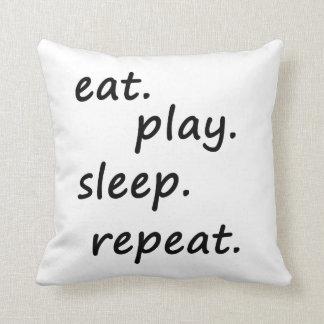 eat play sleep repeat pillow