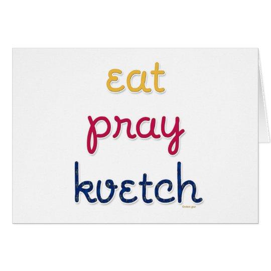 Eat-Pray-Kvetch Card