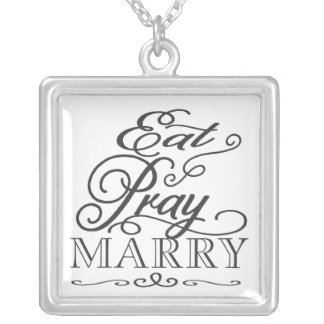 Eat Pray Love/Marry Black & White Typography Favor Square Pendant Necklace