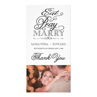 Eat Pray Love/Marry Modern Script Thank You Photo Card