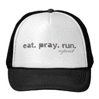 eat. pray. run. Hat