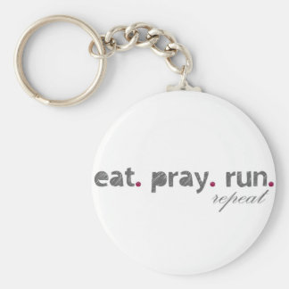 eat. pray. run. Keychain