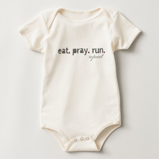 eat. pray. run. Organic Baby Bodysuit