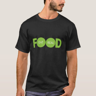 Eat Real Food T-Shirt