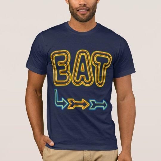 Eat Retro Restaurant Neon Sign Art T-Shirt