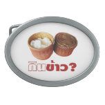 Eat Rice? [Gin Khao?] ... Thai Lao Isan Food Oval Belt Buckle