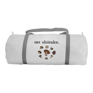 eat shiitake. (mushrooms) duffle bag