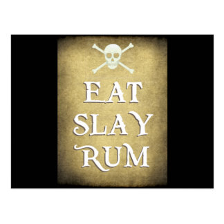EAT, SLAY, RUM    on parchment Postcard