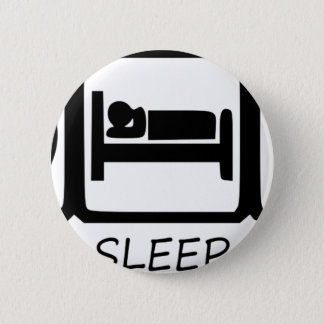 EAT SLEEP11 BUTTON