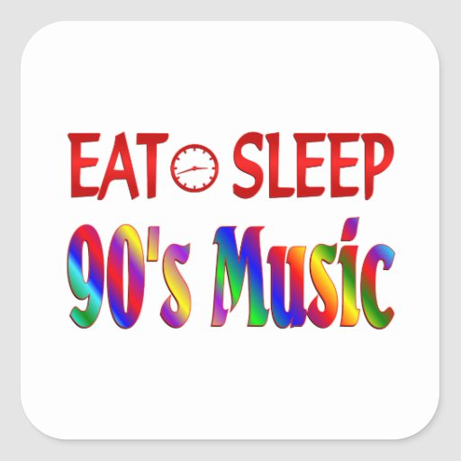 Eat Sleep 90's Music Square Sticker