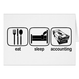 Eat Sleep Accounting Card